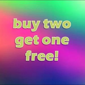 buy two get one free!